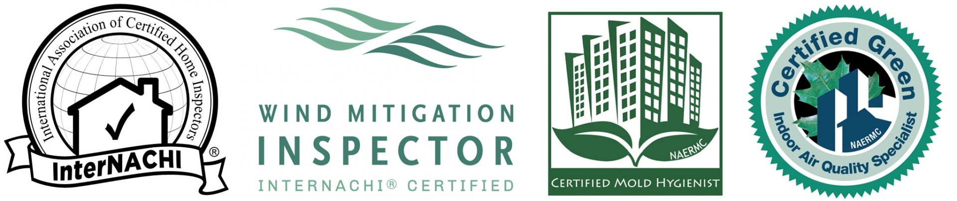 Certification Logos: International Association of Certified Home Inspectors (InterNACHI), InterNACHI Certified Wind Mitigation Inspector, NAERMC Certified Mold Hygienist, NAERMC Certified Green Indoor Air Quality Specialist.